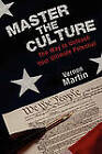Master the Culture: The Way to Unleash Your Ultimate Potential by Vernon Martin (Paperback / softback, 2010)