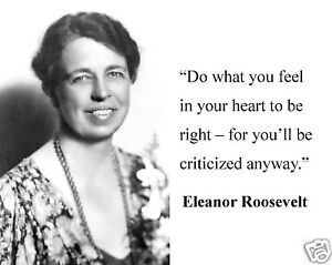 Eleanor Roosevelt In Your Heart Famous Quote 8 X 10 Photo Picture