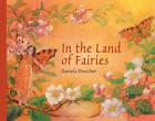 In the Land of Fairies by Daniela Drescher (Hardback, 2013)