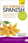 Get Started in Spanish Absolute Beginner Course: (Book and Audio Support) by Angela Gonzalez Hevia, Mark Stacey (Mixed media product, 2010)