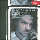 Martinu, Foerster, Novák: Cello Concertos (2009)