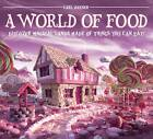 World of Food by Carl Warner (Hardback, 2012)
