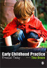 Early Childhood Practice: Froebel Today by SAGE Publications Ltd (Paperback, 2012)