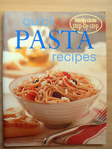QUICK-PASTA-RECIPES-FAMILY-CIRCLE-STEP-BY-STEP-Paperback-2001