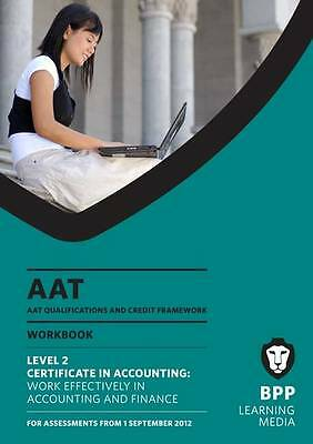 """""""AS NEW"""" Bpp Learning Media, AAT - Work Effectively in Accounting and Finance: W"""