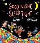 Good Night, Sleep Tight by Mem Fox (Hardback, 2012)