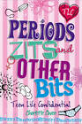 Periods, Zits and Other Bits by Charlotte Owen (Paperback, 2013)