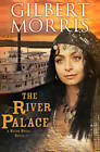 The River Palace by Gilbert Morris (Paperback / softback, 2013)