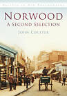Norwood: A Second Selection by John Coulter (Paperback, 2012)