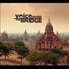 Khing Zin Shwe - Voice Over the Bridge (2009)