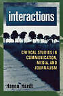 Interactions: Critical Studies in Communication, Media, & Journalism by Hanno Hardt (Paperback, 1998)
