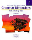 Grammar Dimensions 4: Form, Meaning, Use by Diane Larsen-Freeman (Paperback, 2006)