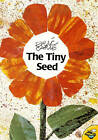 The Tiny Seed by Eric Carle (Paperback, 2001)
