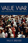 Value War: Public Opinion and the Politics of Gay Rights by Paul R. Brewer (Paperback, 2007)