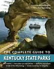 The Complete Guide to Kentucky State Parks by Susan Reigler (Paperback, 2009)