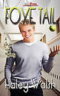 Foxe Tail by Haley Walsh (Paperback, 2010)