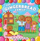 The Gingerbread Family: A Scratch-And-Sniff Book by Grace Maccarone (Board book, 2010)