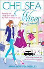 Chelsea Wives by Anna-Lou Weatherley (Paperback, 2012)