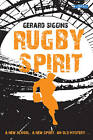 Rugby Spirit: A New School, a New Sport, an Old Mystery... by Gerard Siggins (Paperback, 2012)