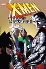 X-Men: Mutant Massacre by Chris Claremont, Louise Simonson (Paperback, 2013)
