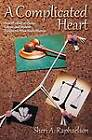 A Complicated Heart by Sheri A Raphaelson (Paperback / softback, 2012)