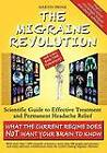 The Migraine Revolution: We Can End the Tyranny!: Scientific Guide to Effective Treatment and Permanent Headache Relief (What the Current Regime Does Not Want Your Brain to Know) by Martin Brink (Paperback, 2012)