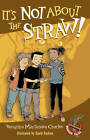 It's Not About the Straw! by David Parkins, Veronika Martenova Charles (Paperback, 2013)