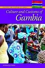 Culture and Customs of Gambia by Abdoulaye S. Saine (Hardback, 2012)