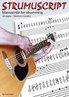 Strumuscript: Manuscript for Strumming Guitar by Gareth Evans (Paperback, 2012)