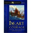 Heart of Courage by Lois Walfrid Johnson (Paperback / softback, 2006)
