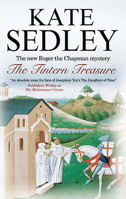 Sedley, Kate, The Tintern Treasure (Roger the Chapman Mysteries), Very Good Book