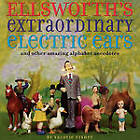 Ellsworth's Extraordinary Electric Ears and Other by Valorie Fisher (Paperback, 2009)