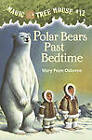 Polar Bears Past Bedtime by Mary Pope Osborne (Paperback, 1998)