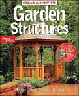 Garden Structures by Better Homes and Gardens (Paperback, 2008)