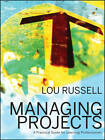 Managing Projects: A Practical Guide for Learning Professionals by Lou Russell (Paperback, 2012)