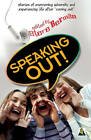 Speaking Out: LGBTQ Youth Stand Up by Bella Books (Paperback, 2011)