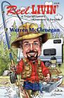 Reel Livin' by Warren McClenagan (Paperback / softback, 2010)