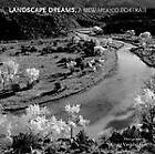 Landscape Dreams, a New Mexico Portrait by University of New Mexico Press (Hardback, 2012)