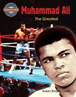 Muhammad Ali: The Greatest by Susan Brophy Down (Book, 2013)