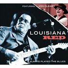 Louisiana Red - Always Played the Blues (2012)