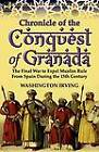 Chronicle of the Conquest of Granada: The Final War to Expel Muslim Rule from Spain During the 15th Century by Washington Irving (Paperback / softback, 2011)