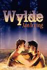 Wylde by Jan Irving (Paperback / softback, 2009)