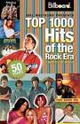 Top 1000 Hits of the Rock Era 1955-2005 by Joel Whitburn (Paperback, 2007)