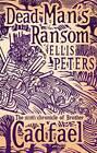 Dead Man's Ransom by Ellis Peters (Paperback, 2012)