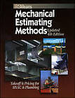 Means Mechanical Estimating Methods: Takeoff & Pricing for HVAC & Plumbing by R.S. Means Company Ltd (Hardback, 2007)