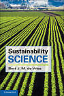 Sustainability Science by Bert J. M. de Vries (Hardback, 2012)