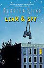 Liar & Spy by Rebecca Stead (Paperback, 2012)