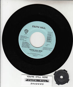 FAITH-HILL-Youre-Still-Here-7-45-rpm-record-juke-box-title-strip-NEW-RARE