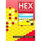 Hex Strategy: Making the Right Connections by Cameron Browne (Paperback, 2000)