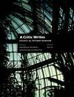 A Critic Writes: Selected Essays by Reyner Banham by Reyner Banham (Paperback, 1999)